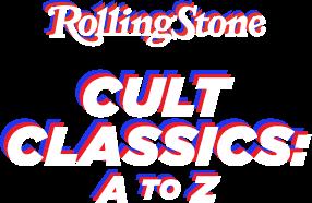 Cult Classics: A to Z